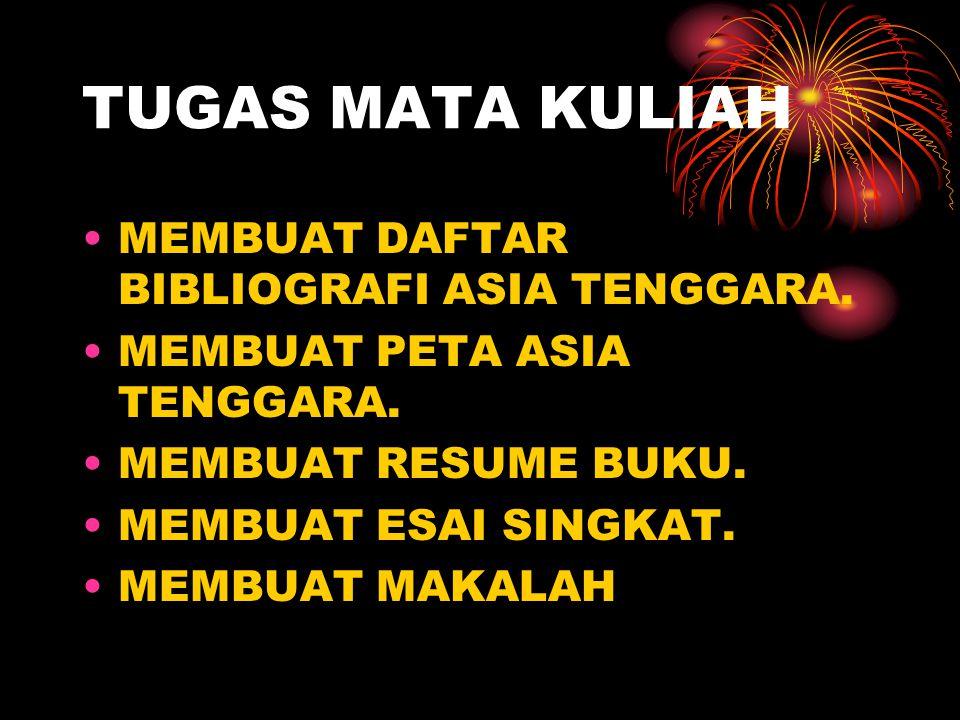 MATA KULIAH SEJARAH ASIA TENGGARA LAMA ppt download