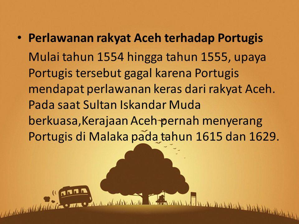 Perlawanan rakyat Aceh terhadap Portugis