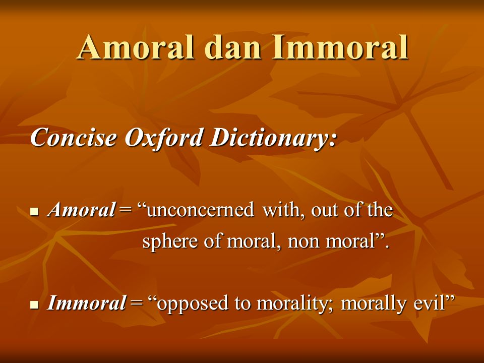 Amoral dan Immoral Concise Oxford Dictionary: