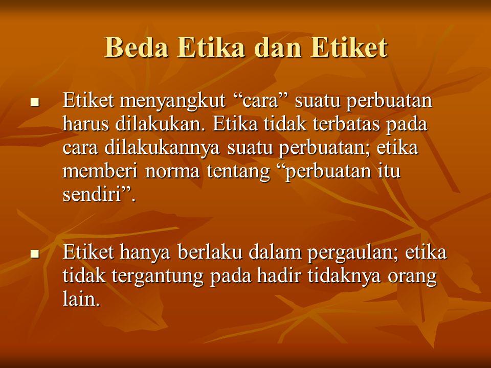 Beda Etika dan Etiket