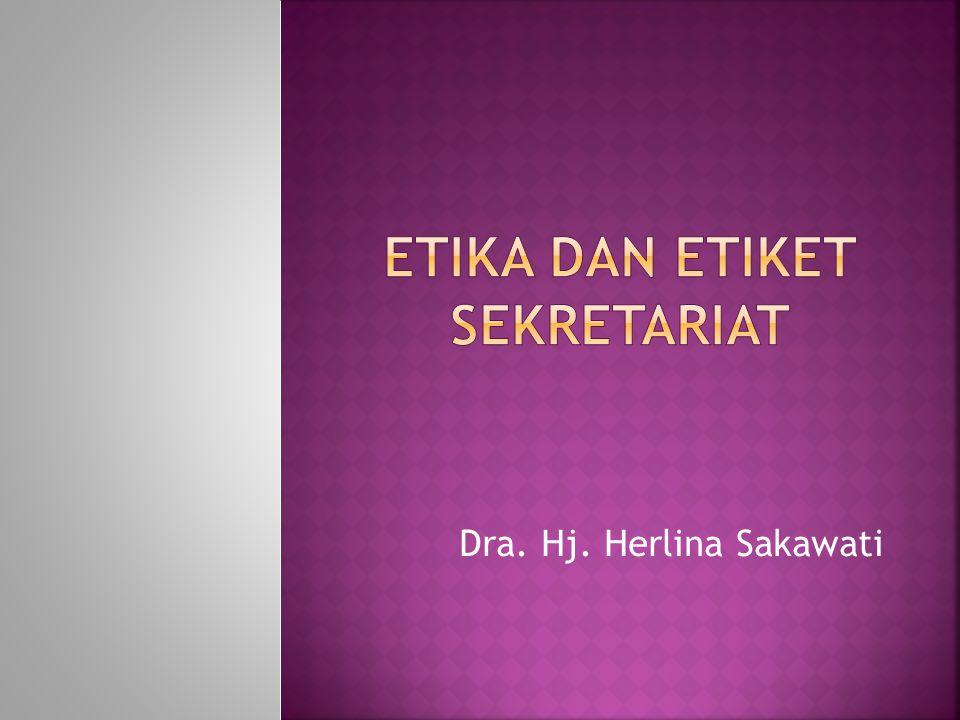 Etika dan etiket sekretariat