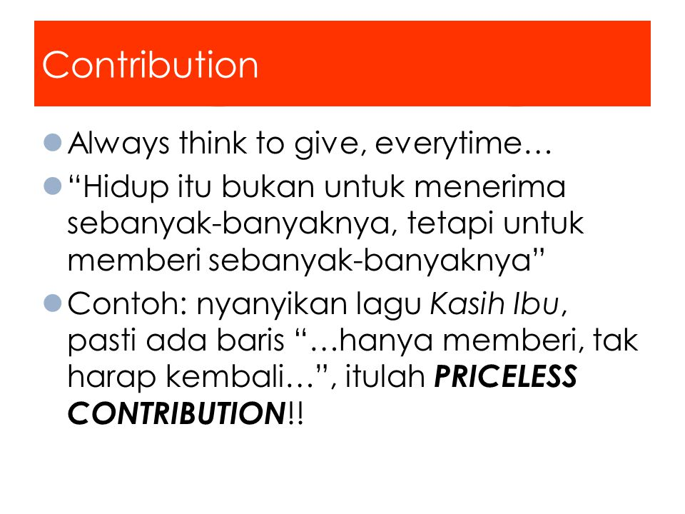 Contribution Always think to give, everytime…