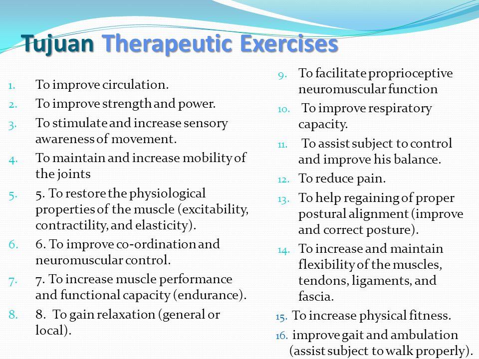 Tujuan Therapeutic Exercises