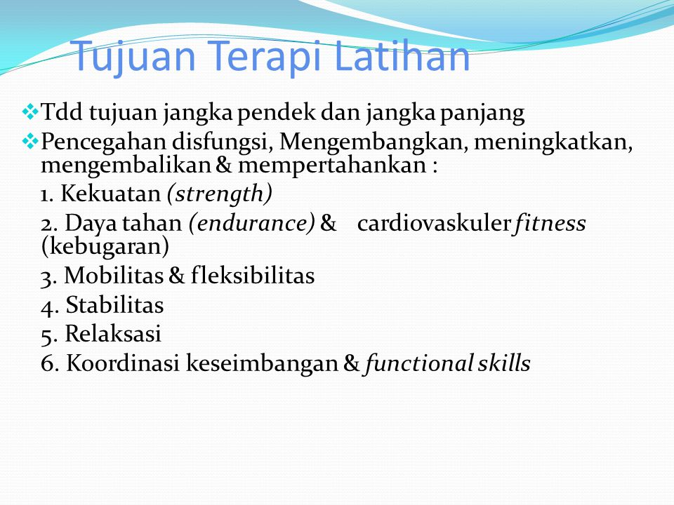 Tujuan Terapi Latihan Tdd tujuan jangka pendek dan jangka panjang