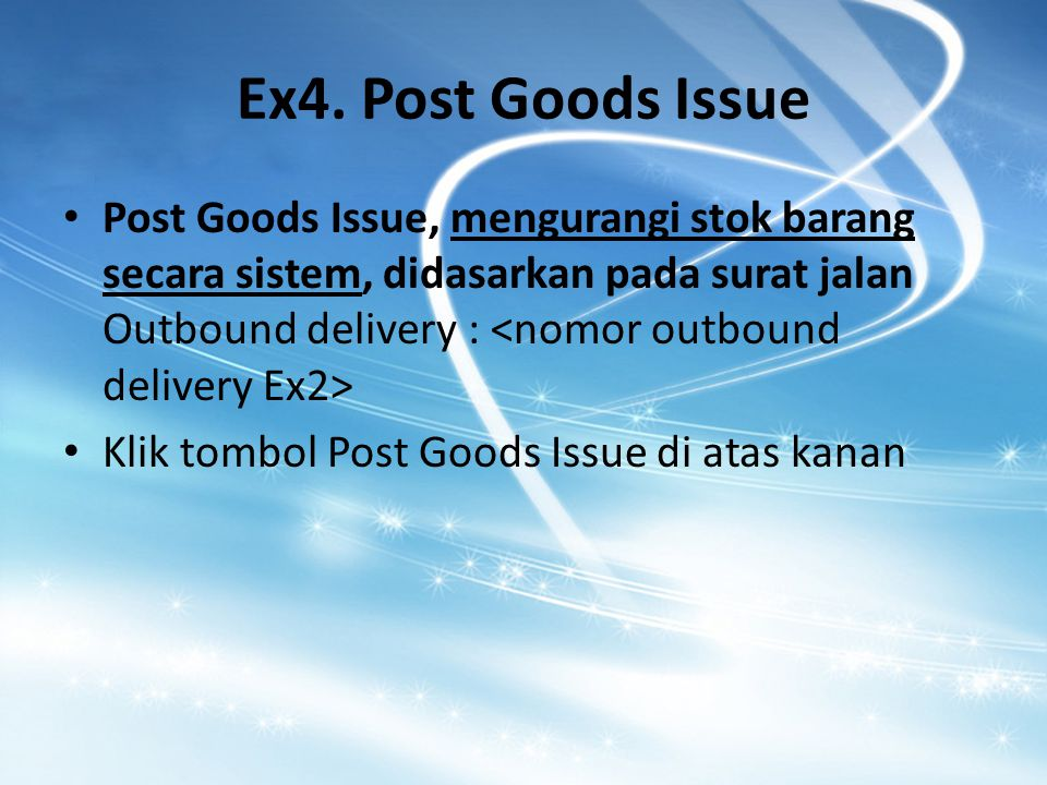 Ex4. Post Goods Issue