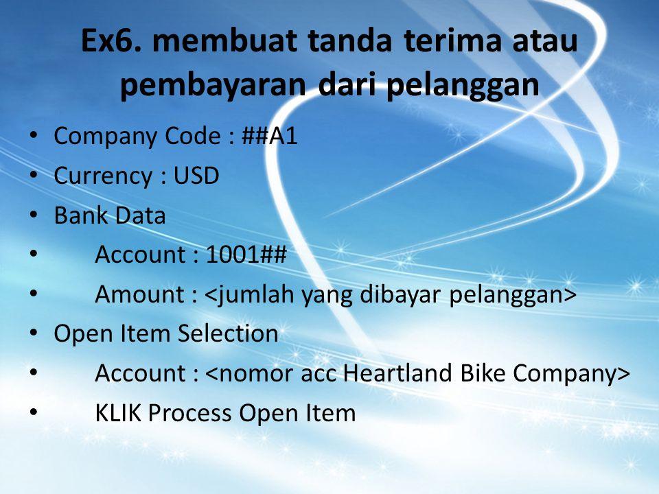 Ex6. membuat tanda terima atau pembayaran dari pelanggan