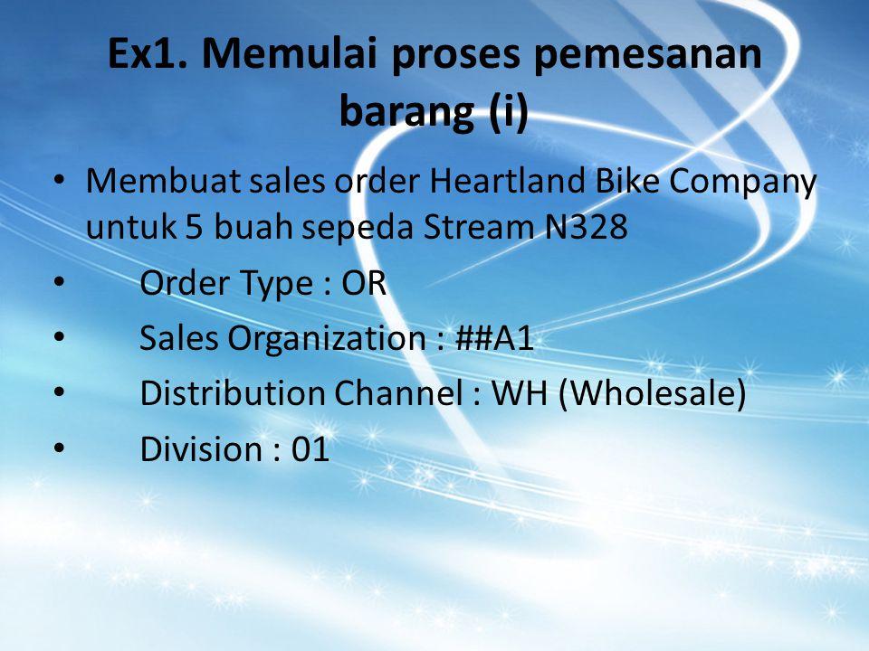 Ex1. Memulai proses pemesanan barang (i)