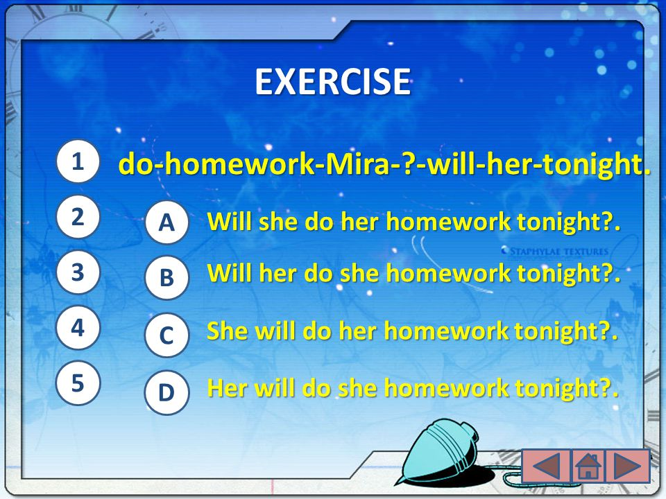 EXERCISE do-homework-Mira- -will-her-tonight. 1 2