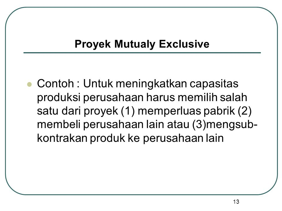 Proyek Mutualy Exclusive