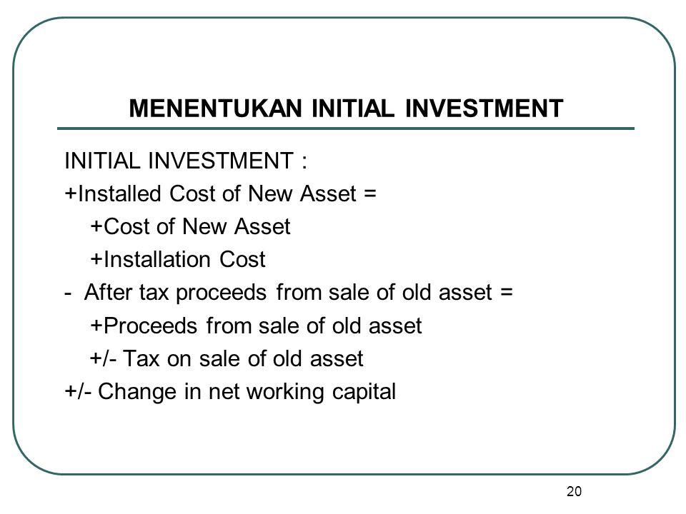 MENENTUKAN INITIAL INVESTMENT