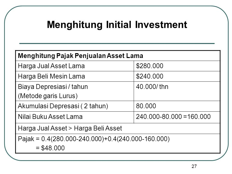 Menghitung Initial Investment