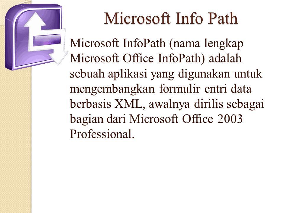 Microsoft Info Path