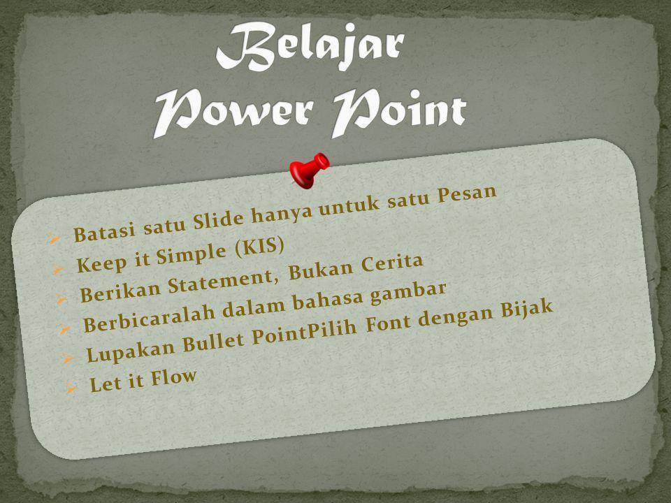 Belajar Power Point Batasi satu Slide hanya untuk satu Pesan