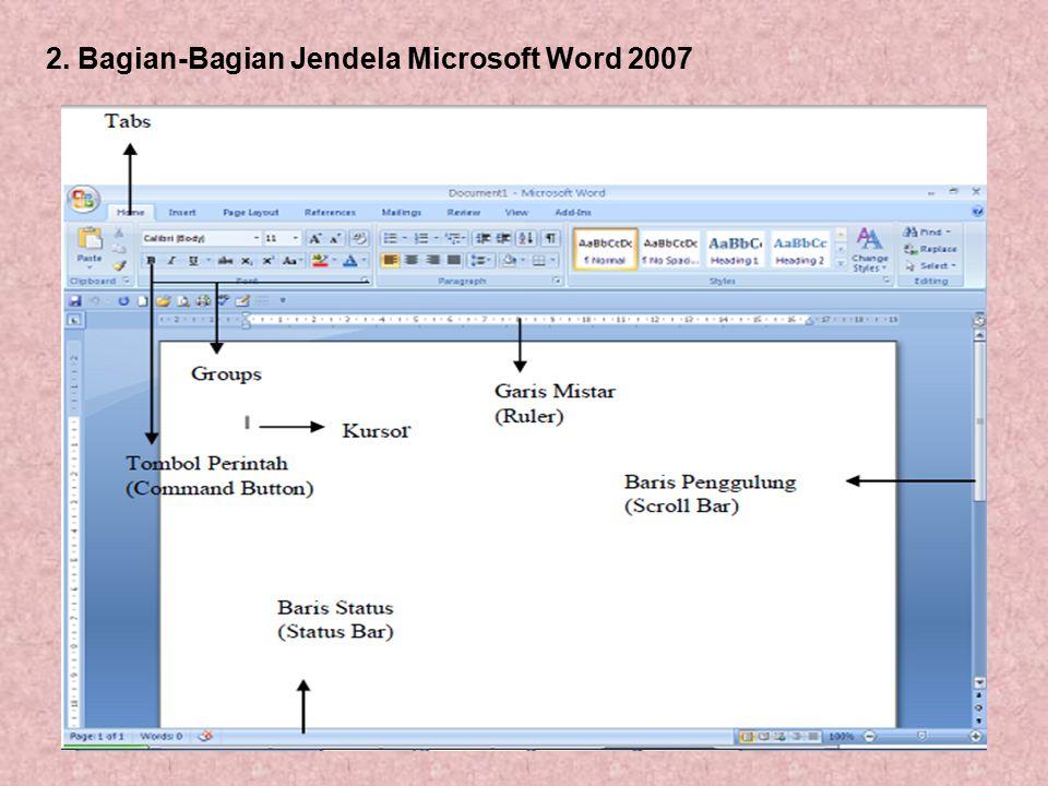 2. Bagian-Bagian Jendela Microsoft Word 2007
