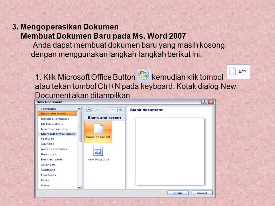 3. Mengoperasikan Dokumen