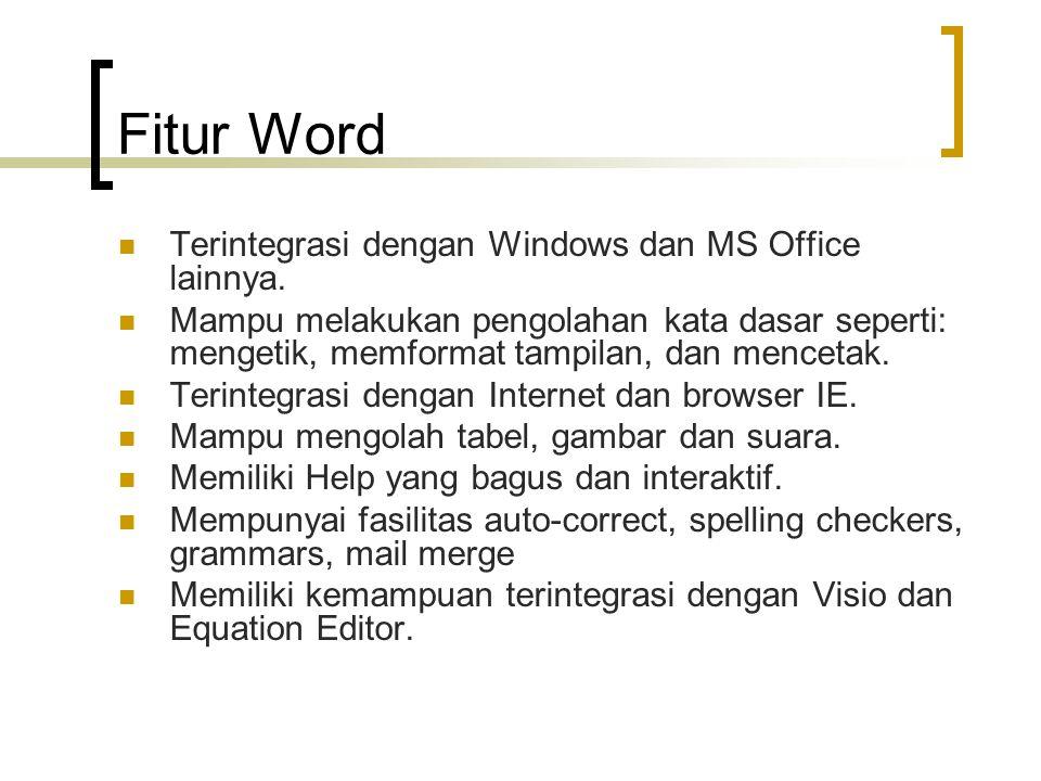 Fitur Word Terintegrasi dengan Windows dan MS Office lainnya.