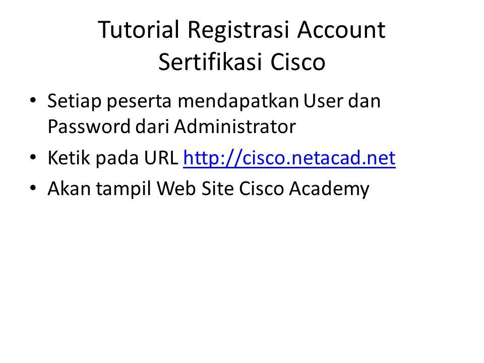 Tutorial Registrasi Account Sertifikasi Cisco