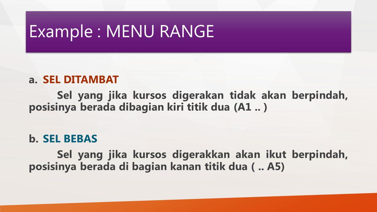 Example : MENU RANGE SEL DITAMBAT