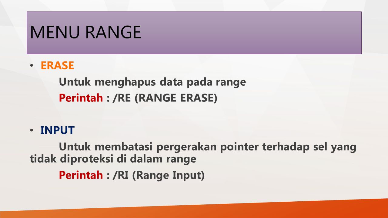 MENU RANGE ERASE Untuk menghapus data pada range