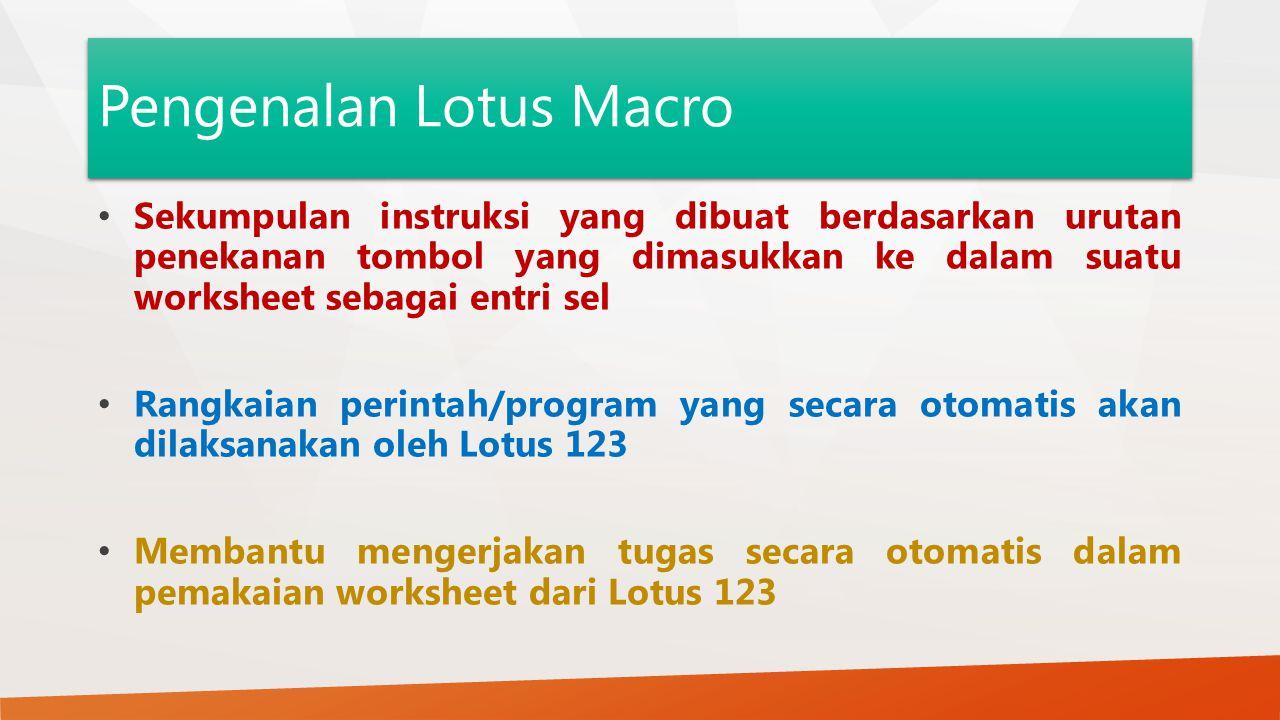 Pengenalan Lotus Macro