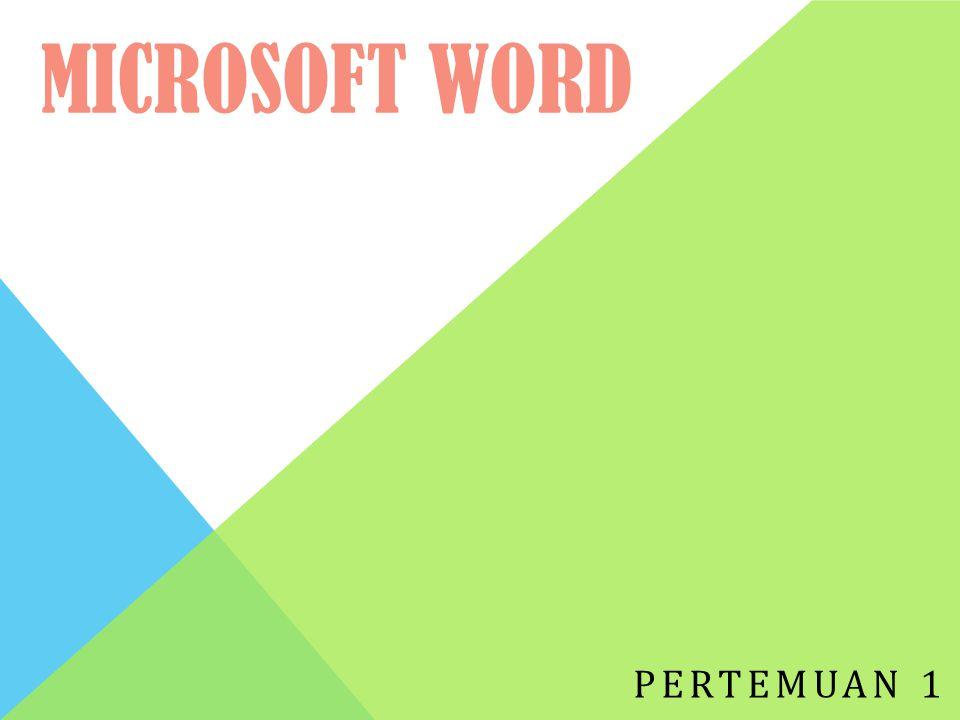 Microsoft Word Pertemuan 1