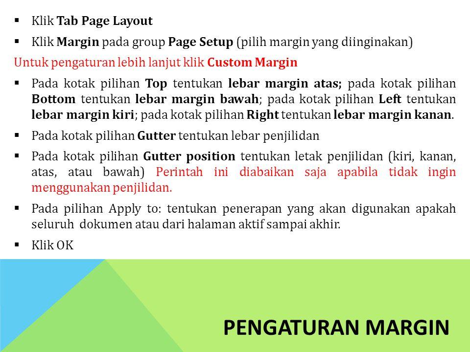 Pengaturan margin Klik Tab Page Layout