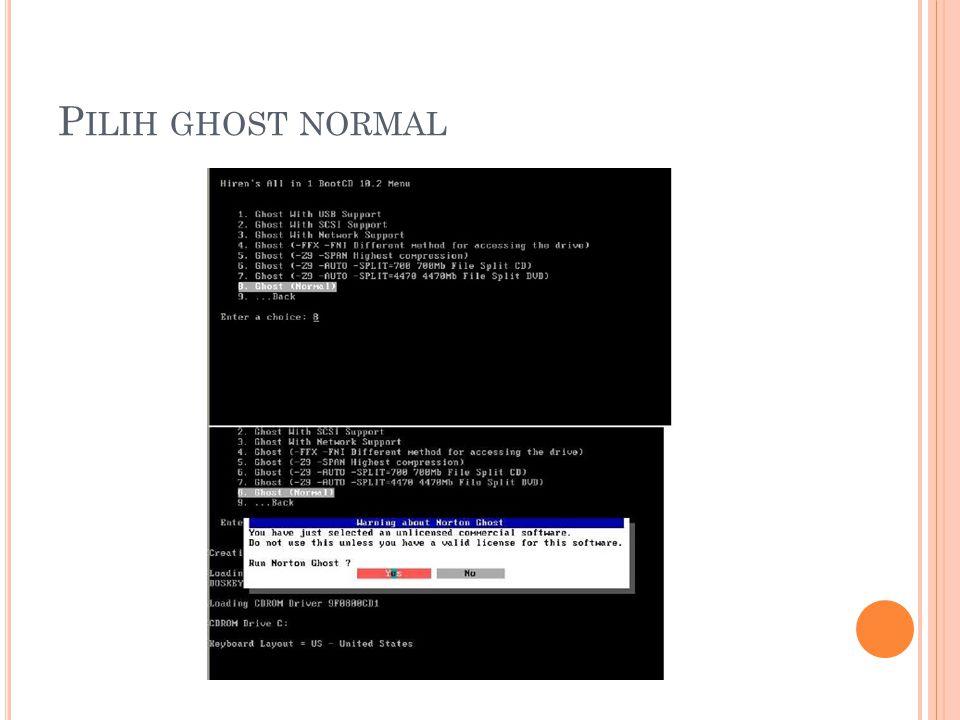 Pilih ghost normal