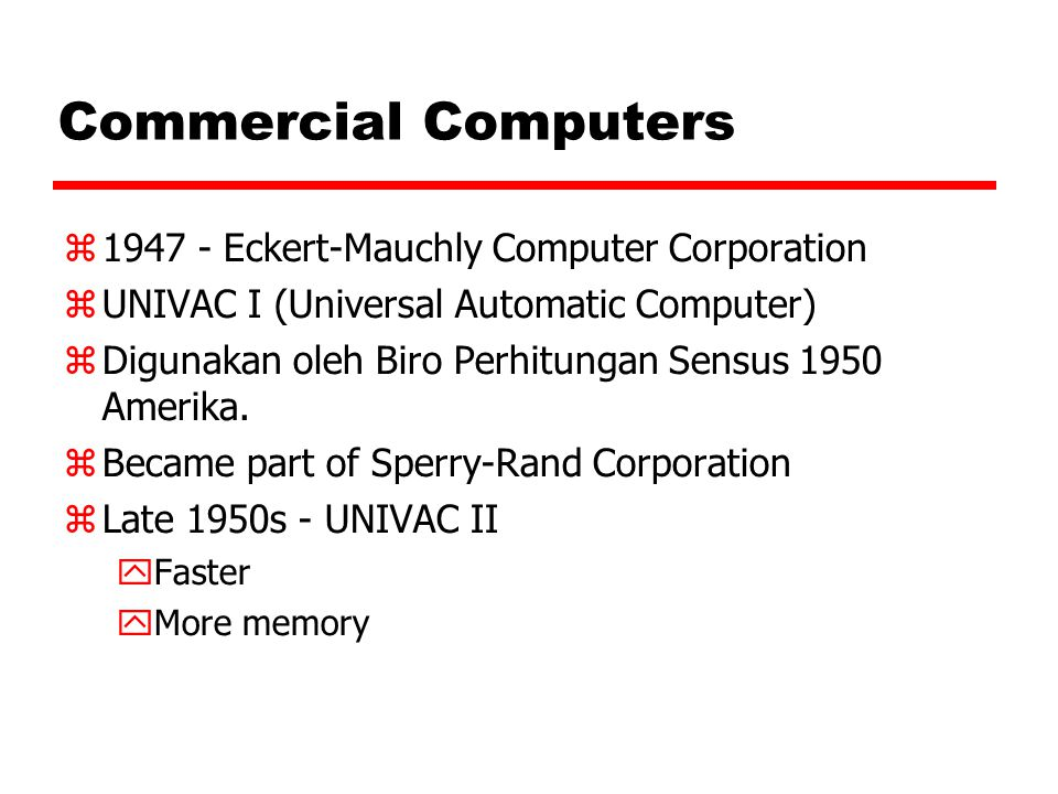 Commercial Computers 1947 - Eckert-Mauchly Computer Corporation
