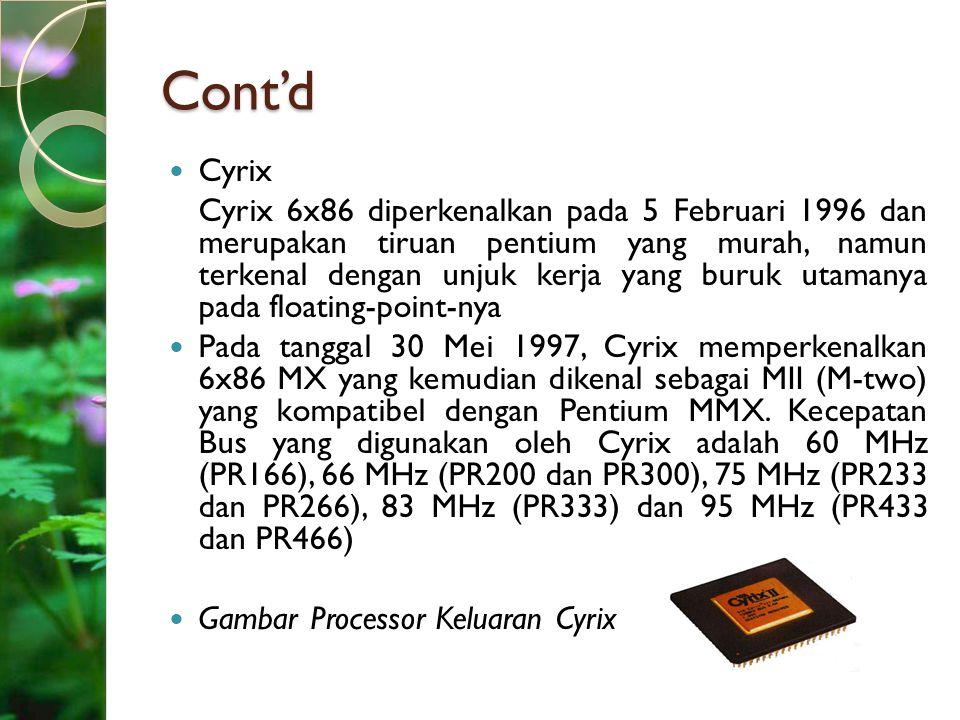 Cont'd Cyrix.