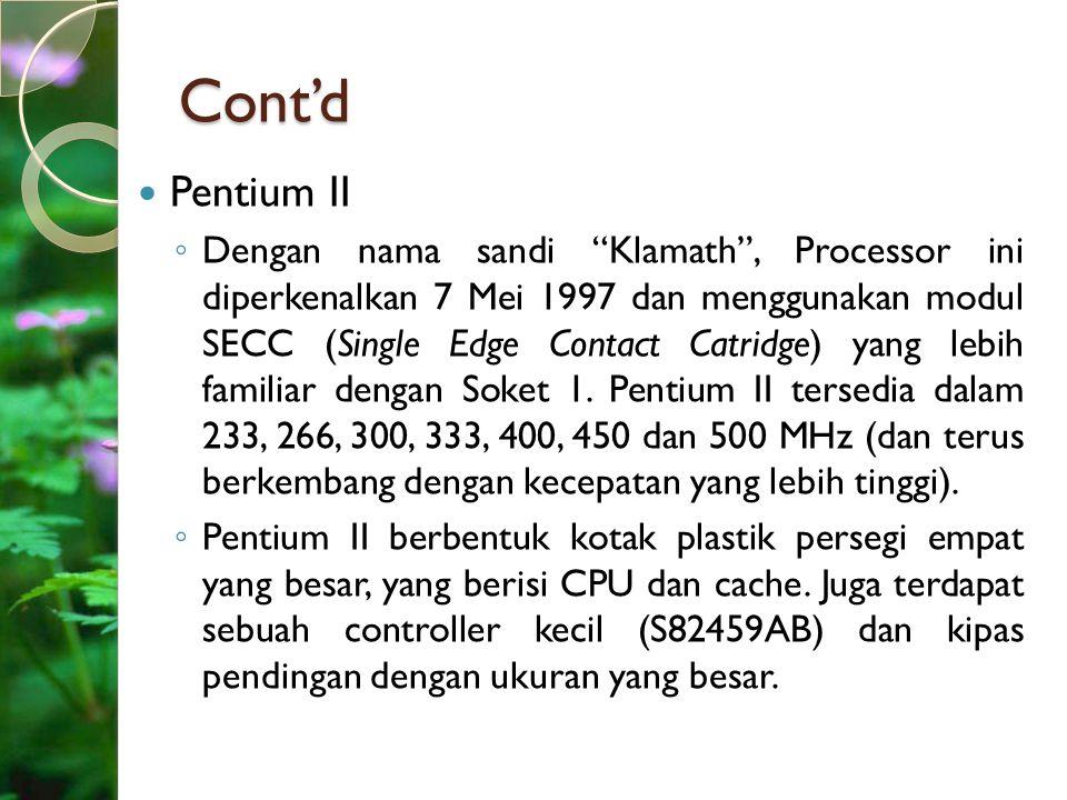 Cont'd Pentium II.
