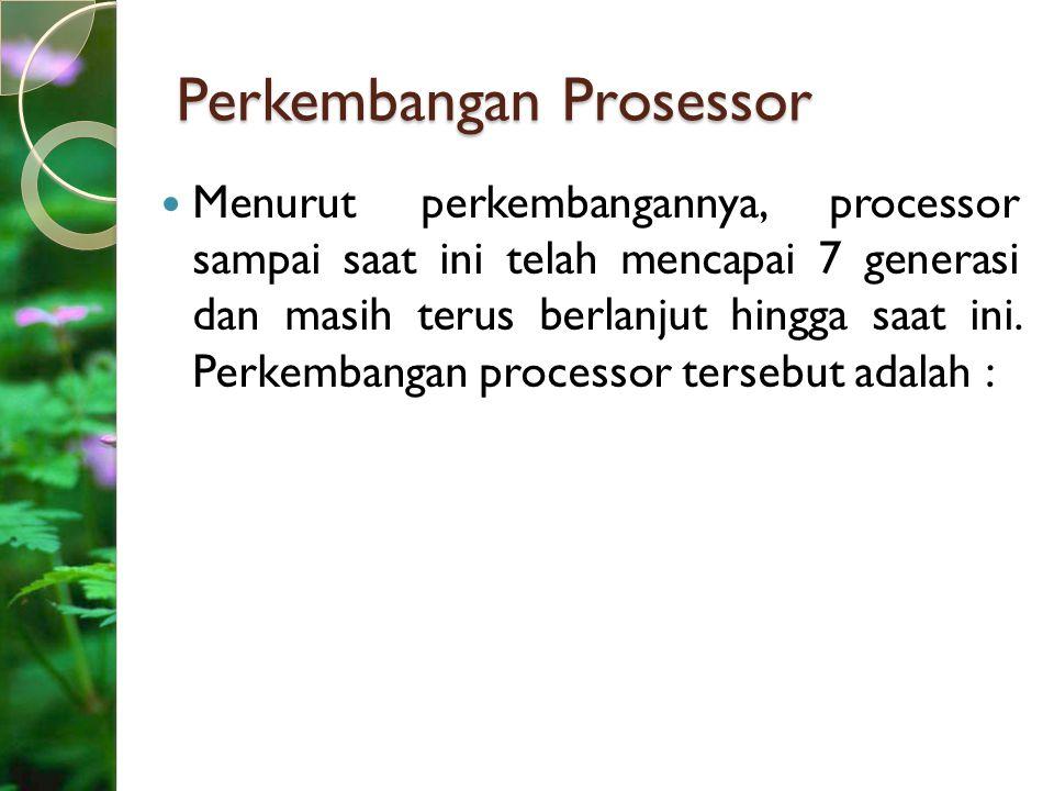 Perkembangan Prosessor