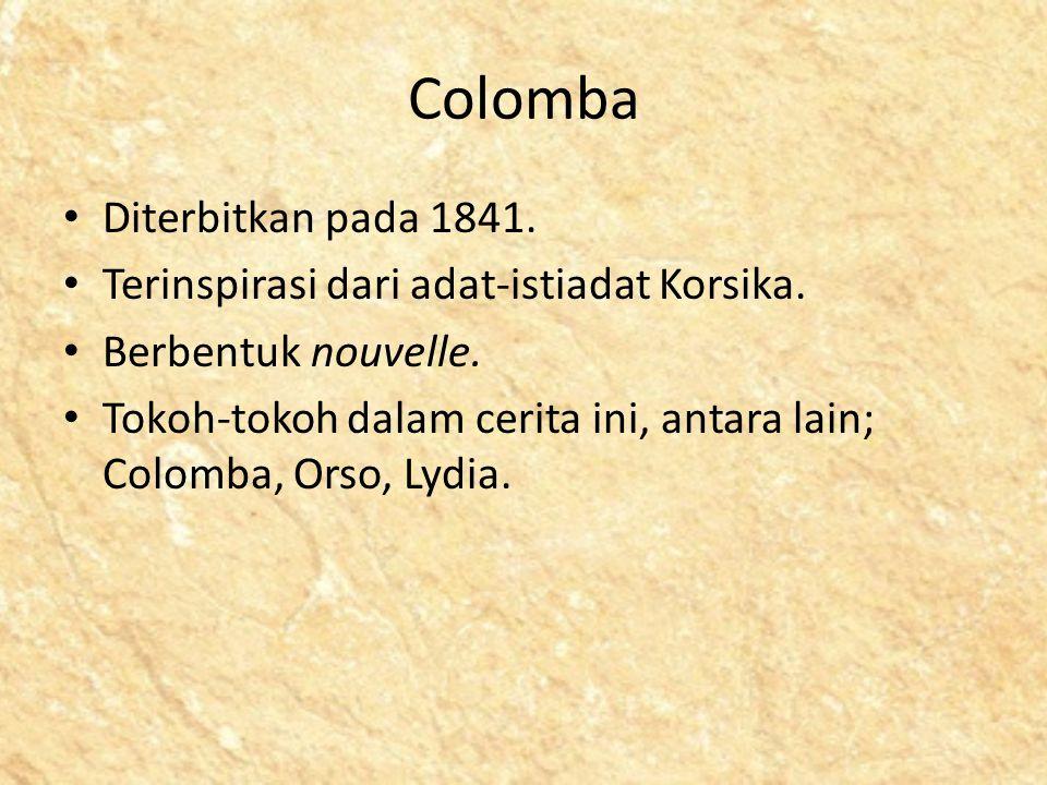Colomba Diterbitkan pada 1841.