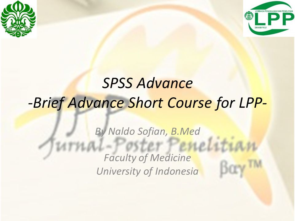 SPSS Advance -Brief Advance Short Course for LPP-