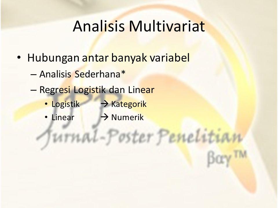 Analisis Multivariat Hubungan antar banyak variabel