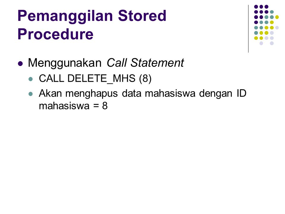 Pemanggilan Stored Procedure