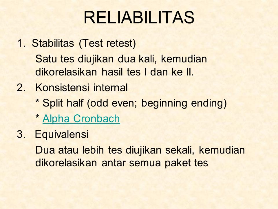 RELIABILITAS 1. Stabilitas (Test retest)