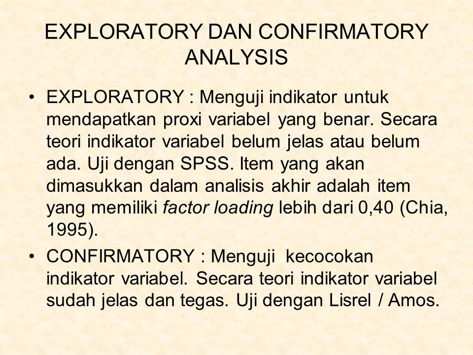 EXPLORATORY DAN CONFIRMATORY ANALYSIS