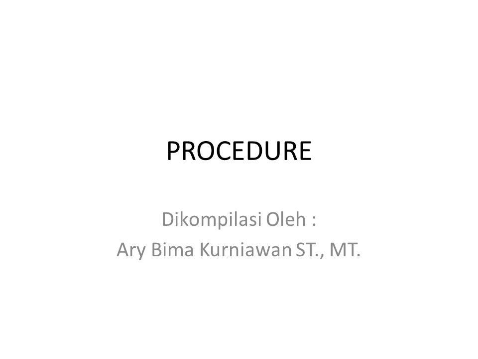 Dikompilasi Oleh : Ary Bima Kurniawan ST., MT.