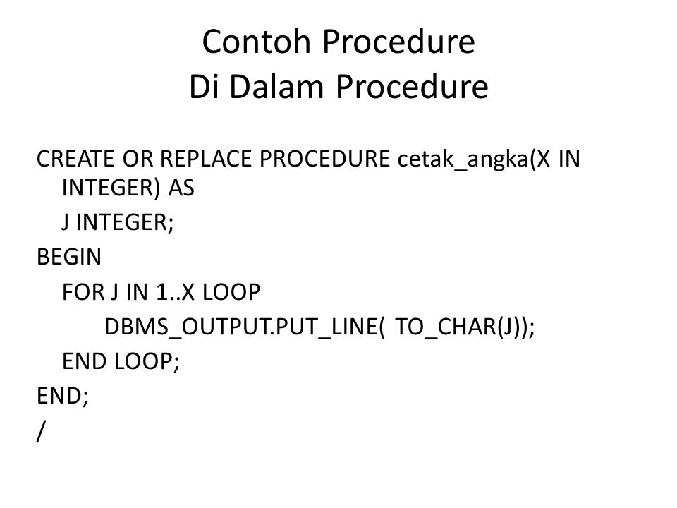 Contoh Procedure Di Dalam Procedure