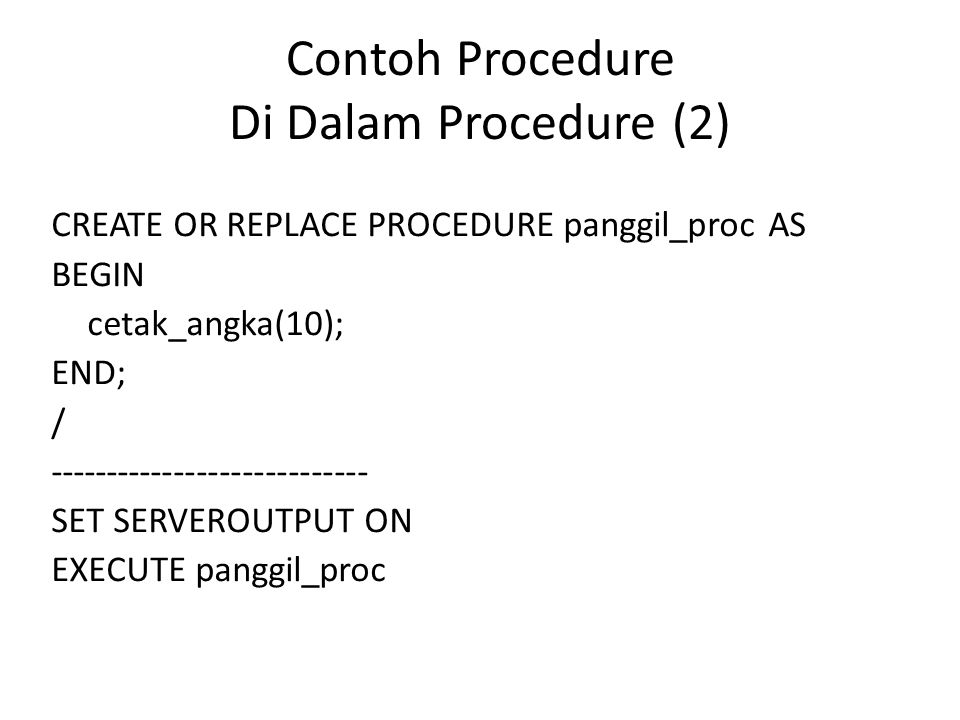 Contoh Procedure Di Dalam Procedure (2)