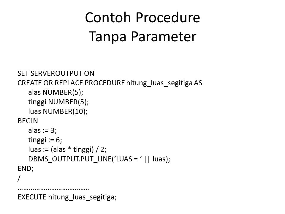 Contoh Procedure Tanpa Parameter