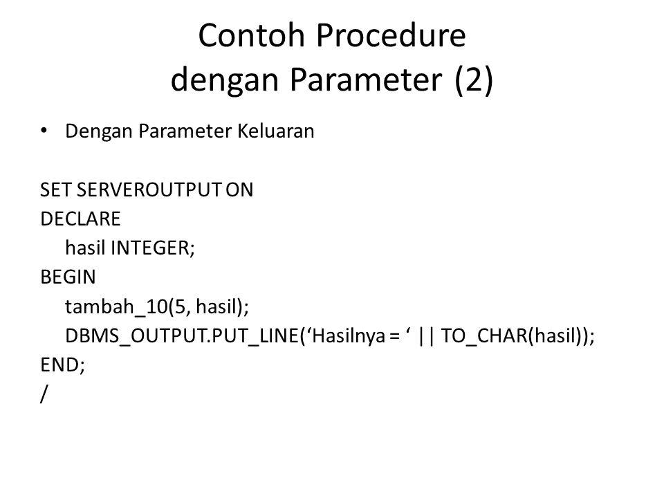 Contoh Procedure dengan Parameter (2)