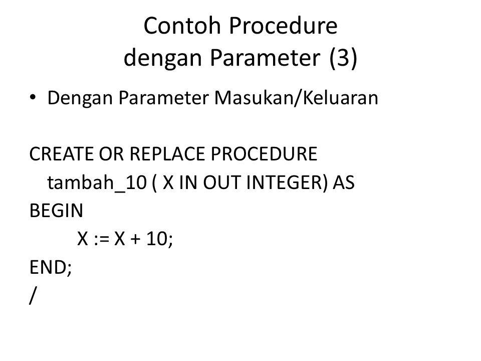 Contoh Procedure dengan Parameter (3)