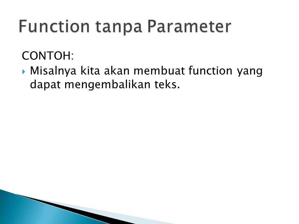 Function tanpa Parameter