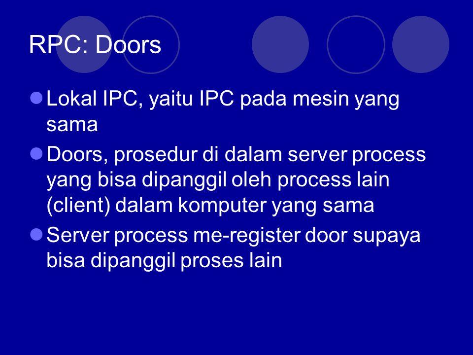RPC: Doors Lokal IPC, yaitu IPC pada mesin yang sama