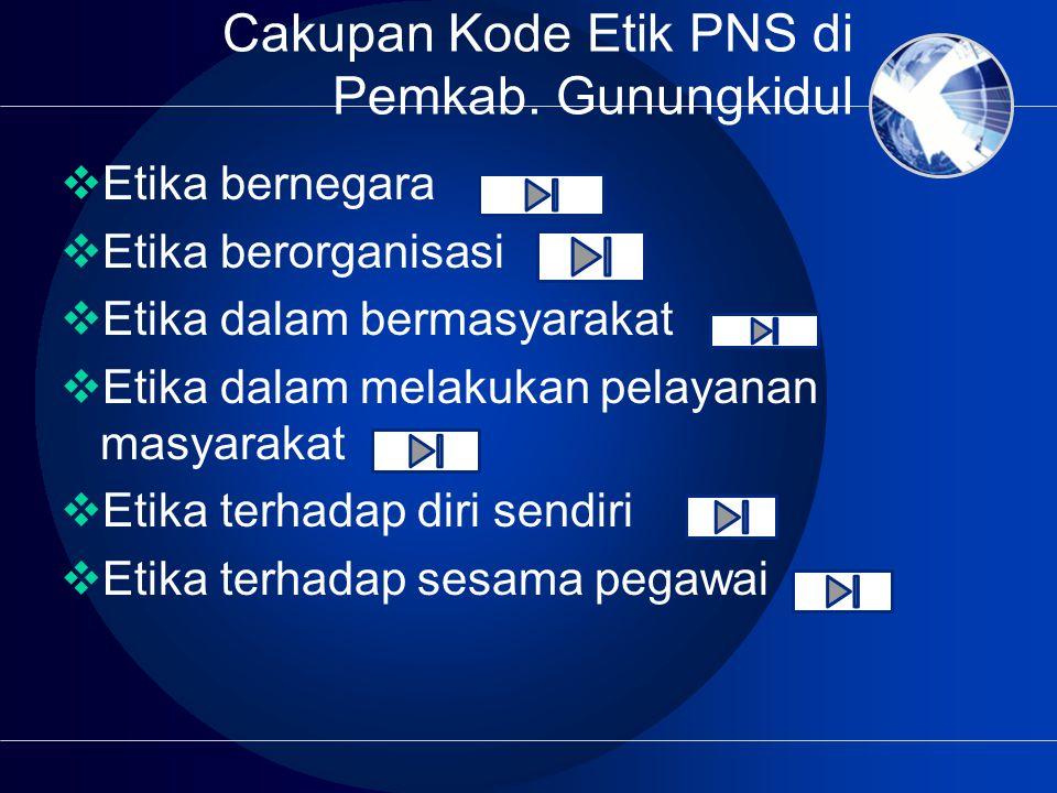 Cakupan Kode Etik PNS di Pemkab. Gunungkidul