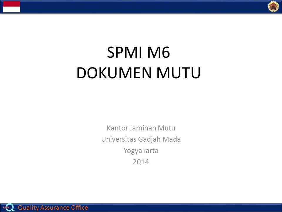 Kantor Jaminan Mutu Universitas Gadjah Mada Yogyakarta 2014