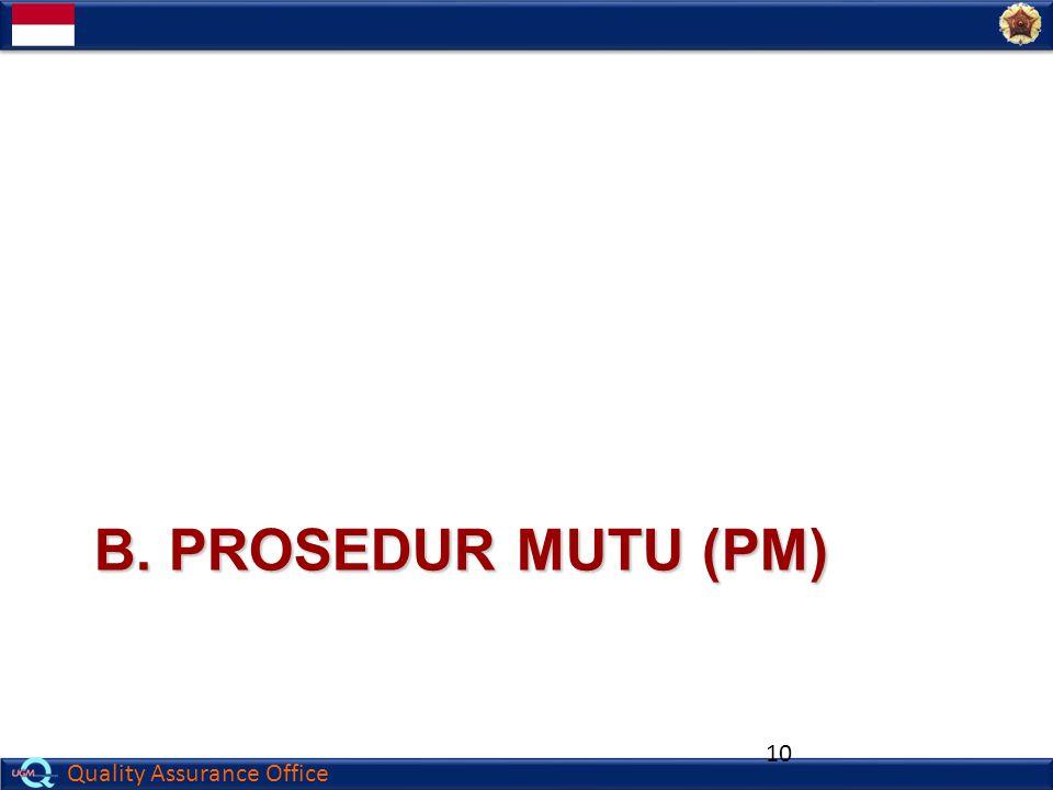 B. Prosedur mutu (PM)