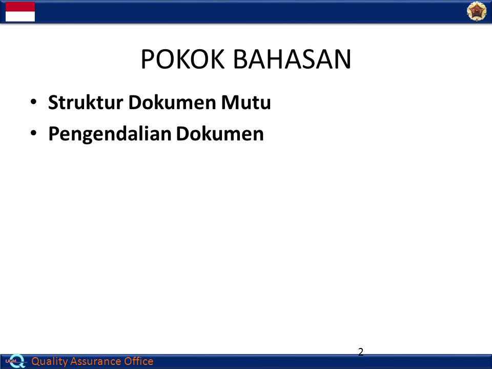 POKOK BAHASAN Struktur Dokumen Mutu Pengendalian Dokumen