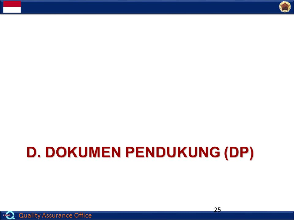 d. DOKUMEN PENDUKUNG (DP)